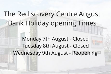 Rediscovery Centre August Bank Holiday Opening Times