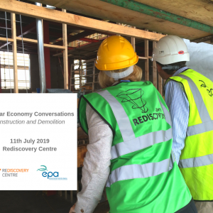 Circular Economy Conversations – Construction and Demolition