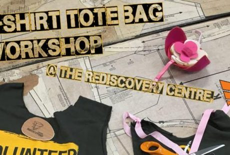 Tote Bag Workshop at the Rediscovery Centre