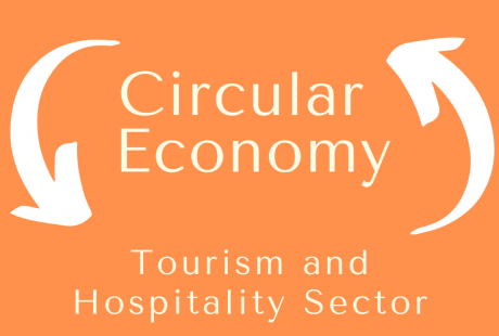 Circular Economy Tourism and Hospitality Sector